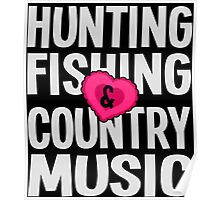 HUNTING FISHING COUNTRY MUSIC Poster