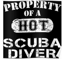 Property Of A Hot Scuba Diver - Limited Edition Tshirt Poster