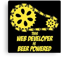 THIS WEB DEVELOPER IS BEER POWERED Canvas Print