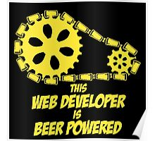 THIS WEB DEVELOPER IS BEER POWERED Poster