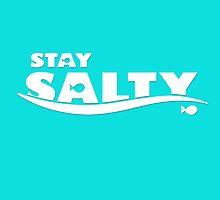 Stay Salty by AllMadDesigns