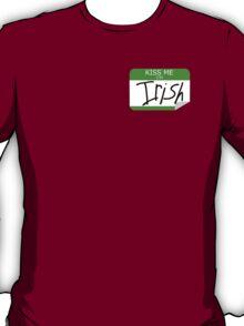 Kiss me, I'm Irish T-Shirt