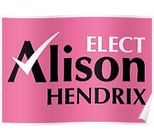 Elect Alison Hendrix Poster