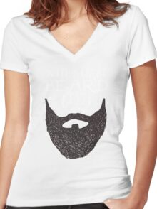 WITH A GREAT BEARD COMES GREAT RESPONSIBILITY Women's Fitted V-Neck T-Shirt