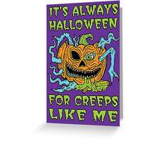 Halloween Creep Greeting Card