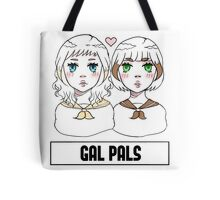 Just gals being pals  Tote Bag