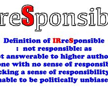 Internal Revenue Service - IRS - IRreSponsible by Buckwhite