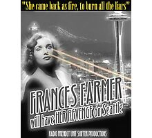 Nirvana ~ Frances Farmer Will Have Her Revenge Design Photographic Print