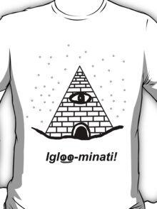 The Igloo-minati T-Shirt