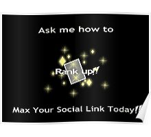 Ask me how to max your social link yellow Poster