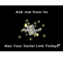 Ask me how to max your social link yellow Photographic Print
