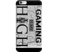 Gaming is my HIGH - Black text w/ background iPhone Case/Skin