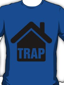 TrapHouse T-Shirt