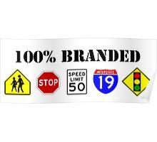100% Branded Poster
