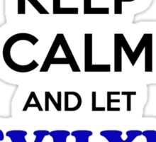 , Keep, Calm, Let, Handle, it, expression, lifestyle, name Sticker