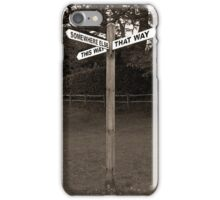 Let's Go Somewhere Else iPhone Case/Skin