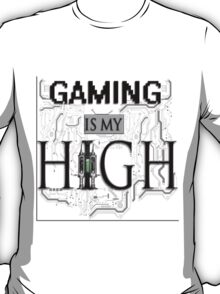 Gaming is my HIGH - Black text Transparent T-Shirt