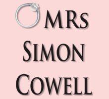 Mrs Simon Cowell T Shirt by kmercury