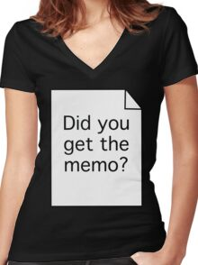 Did you get the memo? Women's Fitted V-Neck T-Shirt