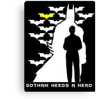 Batman - Gotham Needs a Hero Canvas Print