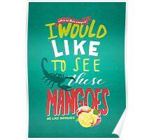 We like mangoes Poster