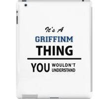 Its a GRIFFINM thing, you wouldn't understand iPad Case/Skin