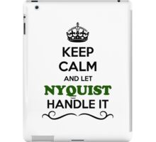 Keep Calm and Let NYQUIST Handle it iPad Case/Skin