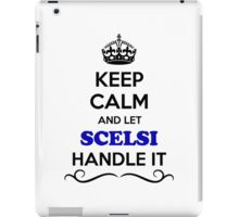 Keep Calm and Let SCELSI Handle it iPad Case/Skin