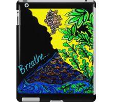 Breathe... iPad Case/Skin