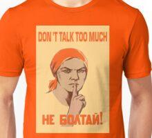 DO NOT TALK TOO MUCH Unisex T-Shirt