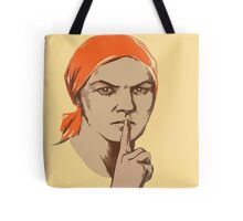 DO NOT TALK TOO MUCH Tote Bag