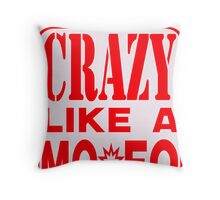 CRAZY MOFO Throw Pillow