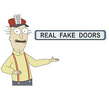 Rick and Morty: Real Fake Doors Photographic Print