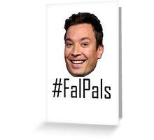 #FalPals Black Greeting Card