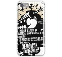 Demolish Strongholds iPhone Case/Skin
