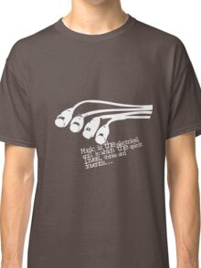 Music Is Classic T-Shirt