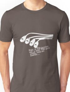 Music Is Unisex T-Shirt