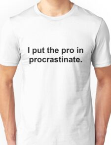 Procrastinate Black Unisex T-Shirt