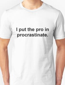 Procrastinate Black T-Shirt