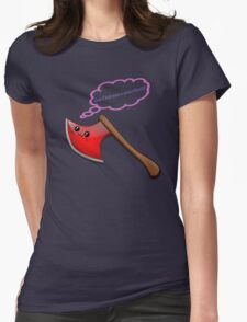 May I axe you a question? Womens Fitted T-Shirt