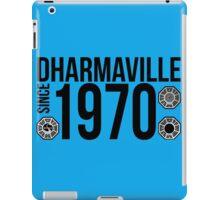 Dharmaville: Since 1970 iPad Case/Skin