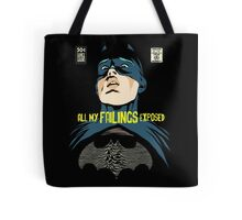 All My Failings Exposed Tote Bag