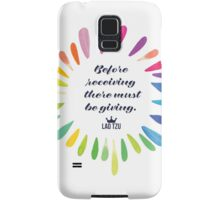 Before Receiving There Must be Giving Samsung Galaxy Case/Skin