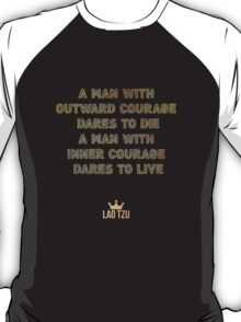 A Man With Courage T-Shirt