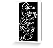 Close Your Eyes Greeting Card