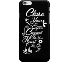 Close Your Eyes iPhone Case/Skin