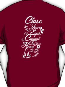 Close Your Eyes T-Shirt