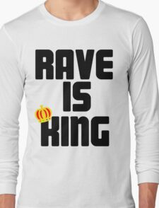 Rave is King - White Long Sleeve T-Shirt