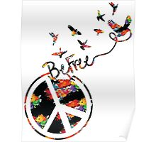 Peace and be free Poster