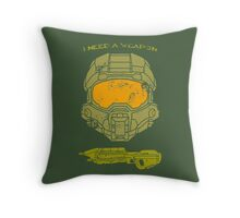 I need a weapon. Throw Pillow